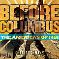 Before Columbus: The Americas of...
