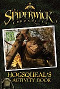 Hogsqueal's Activity Book with Sticker (Spiderwick Chronicles)