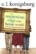 Mysterious Edge Of The Heroic World