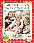 Paula Deens My First Cookbook