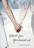 I Heart You You Haunt Me - Signed Edition