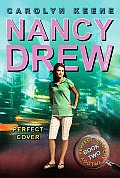 Nancy Drew: Girl Detective #31: Perfect Cover: Book Two in the Perfect Mystery Trilogy