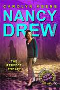 Nancy Drew: Girl Detective #32: The Perfect Escape