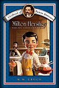 Milton Hershey: Young Chocolatier (Childhood of Famous Americans) Cover