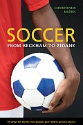 Soccer: From Beckham to Zidane