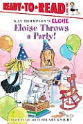 Eloise Throws a Party! (Ready-To-Read: Level 1)