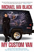 My Custom Van: And 50 Other Mind-Blowing Essays That Will Blow Your Mind All Over Your Face Cover