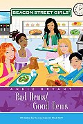 Beacon Street Girls #02: Bad News/Good News