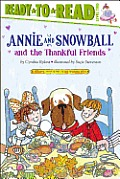 Annie and Snowball and the Thankful Friends (Ready-To-Read Annie & Snowball - Level 2)