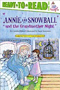 Annie and Snowball and the Grandmother Night (Ready-To-Read Annie & Snowball - Level 2)