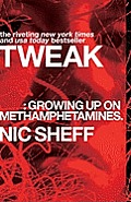 Tweak: Growing Up on Methamphetamines Cover