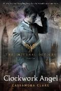 Clockwork Angel (The Infernal Devices #1) Cover