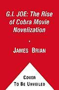 G I Joe The Rise of Cobra Movie Novelization