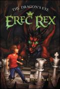 Erec Rex 01 Dragons Eye