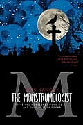 The Monstrumologist (Monstrumologist #01)