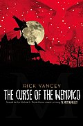 The Curse of the Wendigo (Monstrumologist #02) Cover