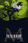 Monstrumologist #03: The Isle of Blood