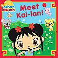 Meet Kai Lan