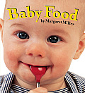 Baby Food (Look Baby! Board Books) Cover