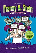 Franny K Stein Mad Scientist Lunch Walks Among Us Invisible Fran The Fran That Time Forgot