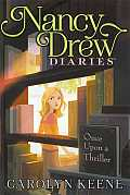 Nancy Drew Diaries #03: Once Upon a Thriller