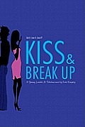 Kiss & Break Up