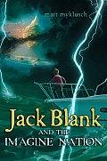 Jack Blank and the Imagine Nation (Jack Blank (Trilogy))