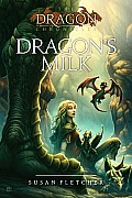Dragon Chronicles 01 Dragons Milk