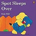 Spot Sleeps Over (Spot)
