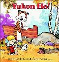 Yukon Ho!: A Calvin and Hobbes Collection (Calvin and Hobbes) Cover