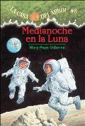 Medianoche en la Luna = Midnight on the Moon