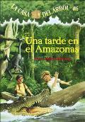 Una Tarde en el Amazonas = Afternoon on the Amazon