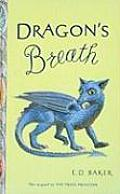 Dragon's Breath: Book Two in the Tales of the Frog Princess
