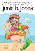 Junie B., First Grader: Aloha-Ha-Ha