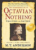 Astonishing Life of Octavian Nothing, Traitor to the Nation, Vol I: The Pox Party