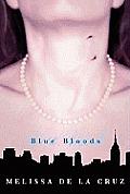 Blue Bloods -Lib (Blue Blood Novels)