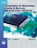 Foundations of Electronics : Circuits and Devices -with CD (5TH 07 Edition)