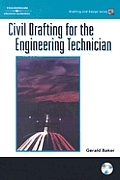 Civil Drafting for the Engineering Technician [With CD-ROM]