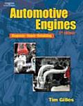 Automotive Engines : Diagnosis, Repair, Rebuilding. (5TH 07 - Old Edition)