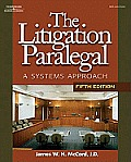 Litigation Paralegal : a Systems Approach - Text Only (5TH 08 Edition)