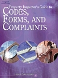 Property Inspector's Guide to Codes, Forms, and Complaints [With CDROM]