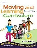 Moving and Learning Across Curriculum (2ND 07 Edition)