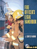 Fire Officer's Legal Handbook - With CD (08 Edition)