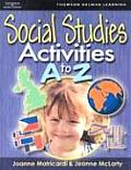 Social Studies Activities a To Z (08 Edition)