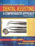 Dental Assisting - Workbook (3RD 08 - Old Edition)