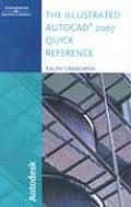 The Illustrated AutoCAD 2007 Quick Reference (Illustrated AutoCAD Quick Reference)