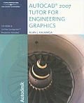 AutoCAD 2007 Tutor for Engineering Graphics