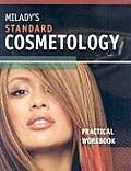 Miladys Standard Cosmetology Practical Workbook