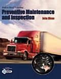 Modern Diesel Technology : Preventive Maintenance and Inspection (10 Edition)