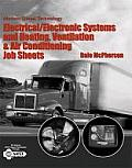 Electrical/electronic Systems and Heating, Ventilation, & Air Conditioning Job Sheets - Modern Diesel Technology (07 Edition) Cover